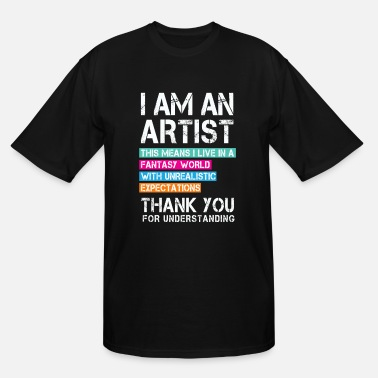 Ida I am a Artist ... Gift idas for Artists - Men's Tall T-Shirt