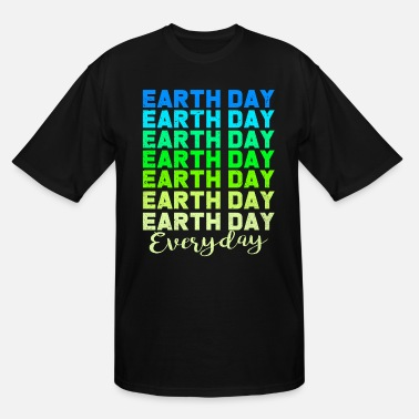 Earth Day Earth Day - Men's Tall T-Shirt
