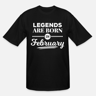 f8f2e838 legends are born in february birthday gift present - Men's Tall T.  Men's Tall T-Shirt