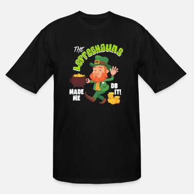 Root The Leprechauns Made Me Do It - Men's Tall T-Shirt