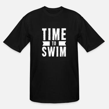 Swim Swimming Swimming Swimming Swimming - Men's Tall T-Shirt