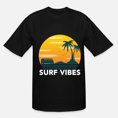 Wakeboard Surf vibes Surfing Surfboard Hawaii Gift Wave Sea - Men's Tall T-Shirt