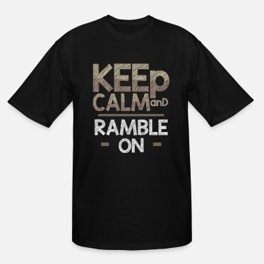 Ramble rambling - Men's Tall T-Shirt