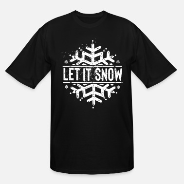 Winter Let it snow - Snow and winter - Men's Tall T-Shirt