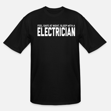 Ironworker Funny And Dirty Electrician Tshirt - Men's Tall T-Shirt
