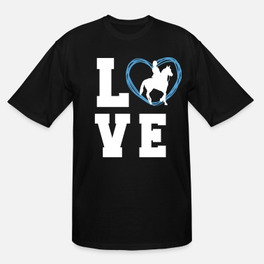 Equitation I LOVE RIDING T-SHIRT for your boyfriend - Men's Tall T-Shirt