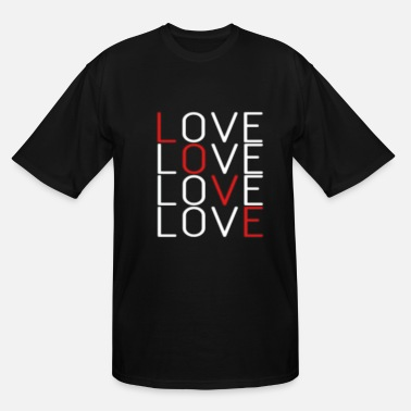 Lovely Love Love Love Love - Men's Tall T-Shirt
