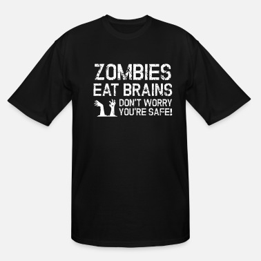 Ghost Zombies Eat Brains Dont Worry Youre Safe Halloween - Men's Tall T-Shirt