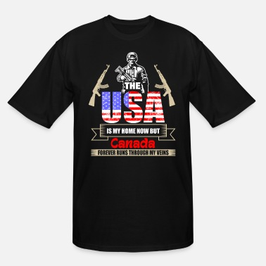 Usa The USA Is My Home Now But Canada Forever Runs Thr - Men's Tall T-Shirt