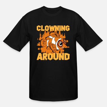 Nice Clowning Around Clownfish - Men's Tall T-Shirt