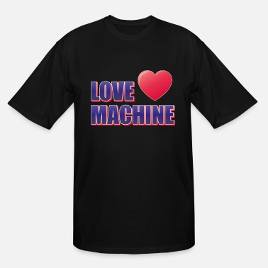 Provocation LOVE MACHINE - Men's Tall T-Shirt