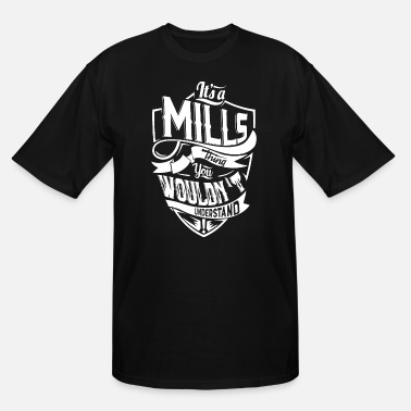 its mills thing u wouldnt understand football t sh - Men's Tall T-Shirt