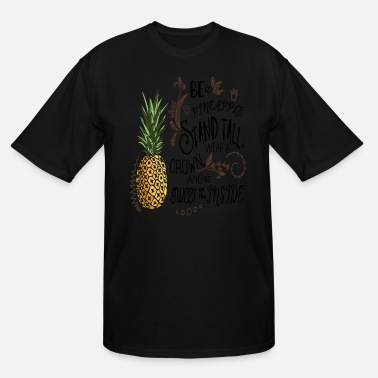 036f7176 Funny-quote-tee-shirt Be A Pineapple T Shirt Funny Quote Tee sister