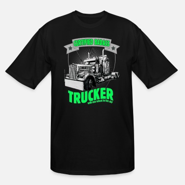Truck Driver Certified Badass Trucker with one wheel in the sky - Men's Tall T-Shirt