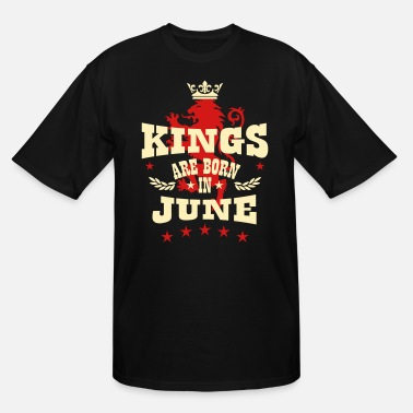 King Kings are born in June King Crown Lion Hero - Men's Tall T-Shirt