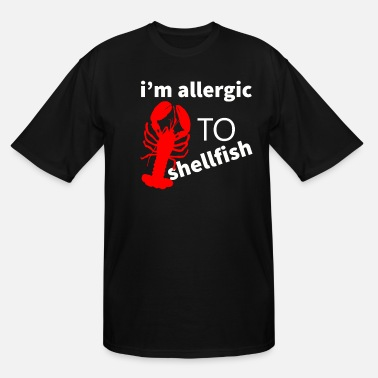 Allergy Shellfish Allergy Design for Food Allergy - Men's Tall T-Shirt