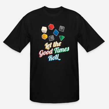 Dice Let the Good Times Roll Dungeons & Dragons Dice - Men's Tall T-Shirt