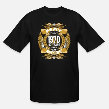 Birth May 1970 47 Years Of Being Awesome - Men's Tall T-Shirt