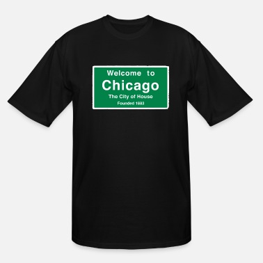 Chicago Chicago The City of House - Men's Tall T-Shirt