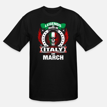 Italy Legends born in Italy and March - Men's Tall T-Shirt