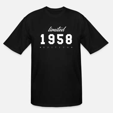 Date Of Birth Limited Edition - 1958 (gift) - Men's Tall T-Shirt