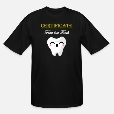 Tooth Baby Teeth Certificate For First Lost Tooth - Men's Tall T-Shirt