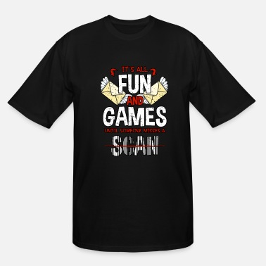 Game Until Someone Misses A Scan - Men's Tall T-Shirt