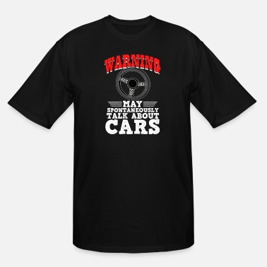 Car Dealers Funny car quote gift idea for men and father - Men's Tall T-Shirt