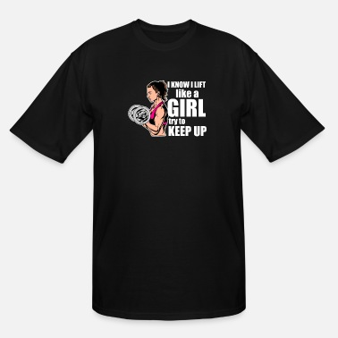 Female Motivational Workout Funny Weight Lifting Gift - Men's Tall T-Shirt