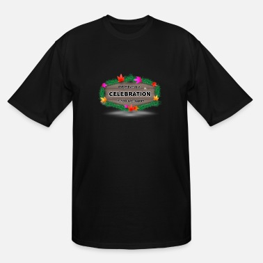 Celebrate Celebrate - Men's Tall T-Shirt