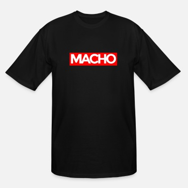 Macho Macho - Men's Tall T-Shirt