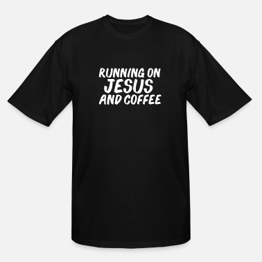 Together Running on Coffee and Jesus Christian Faith Jesus - Men's Tall T-Shirt