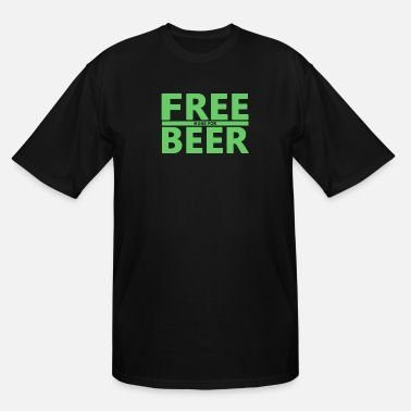 Free Beer Free Hugs for Beer - Men's Tall T-Shirt