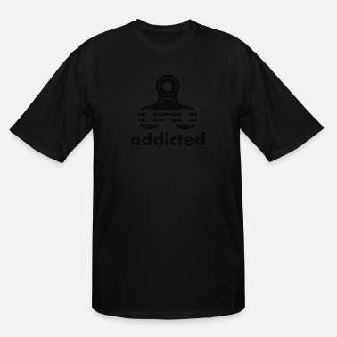 Addicted Addicted - Men's Tall T-Shirt