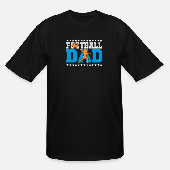 Football T-Shirts - FOOTBALL DAD - Men's Tall T-Shirt black