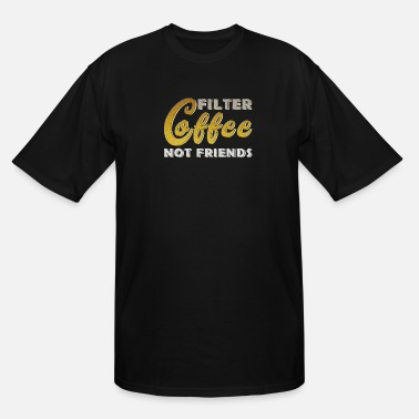 Papa Coffee friends, caffeine, capuccino gift - Men's Tall T-Shirt