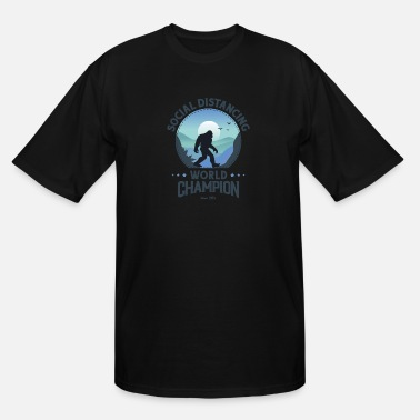 House Social Distancing World Champion Funny Bigfoot - Men's Tall T-Shirt