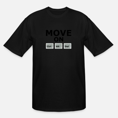 Move MOVE ON - Men's Tall T-Shirt