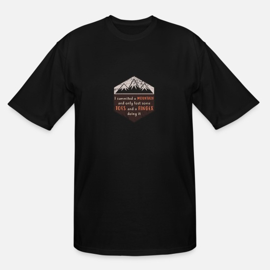 Lost T-Shirts - I summited a mountain, lost toes and fingers - Men's Tall T-Shirt black