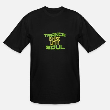 Trance Trance - Men's Tall T-Shirt