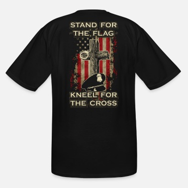 Stand Stand for the flag. Kneel for the cross. - Men's Tall T-Shirt