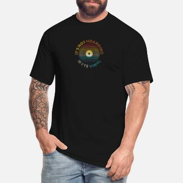 Vinyl It's not hoarding if it's vinyl - lp vinyl - Men's Tall T-Shirt