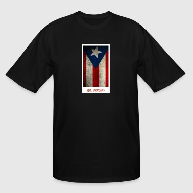 Puerto Rico Strong - Men's Tall T-Shirt