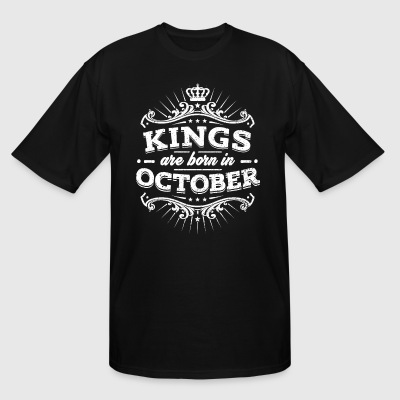 Kings Are Born In October Birthday Shirt - Men's Tall T-Shirt