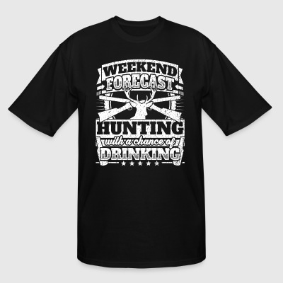 Weekend Forecast Hunting Drinking Tee - Men's Tall T-Shirt