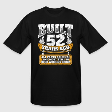 52th birthday gift idea: Built 52 years ago Shirt - Men's Tall T-Shirt