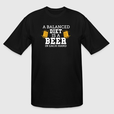Balanced Diet Is A Beer Shirt - Men's Tall T-Shirt