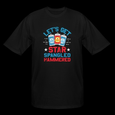 Lets Get Star Spangled Hammered Funny - Men's Tall T-Shirt
