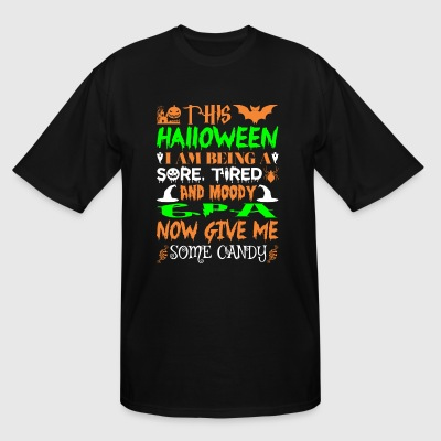 This Halloween Being Tired Moody Gpa Candy - Men's Tall T-Shirt