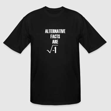 Alternative Facts Are Imaginary by Basement Master - Men's Tall T-Shirt